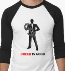 Business - Greed is Good Men's Baseball ¾ T-Shirt