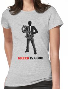 Business - Greed is Good Womens Fitted T-Shirt