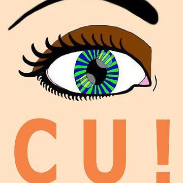EYE C U! by Hellz