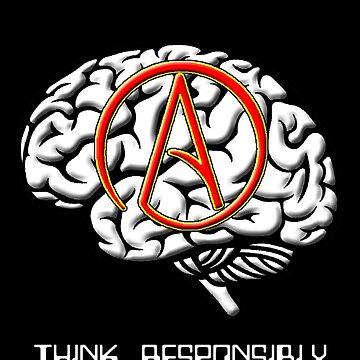 Atheism -- Think Responsibly by oddmetersam