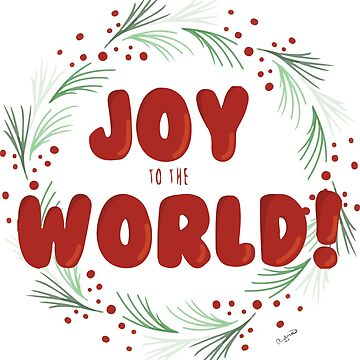 Joy to the World! by ahillustration