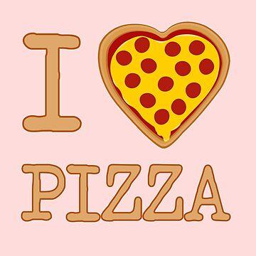 I Heart Pizza by underwatercity