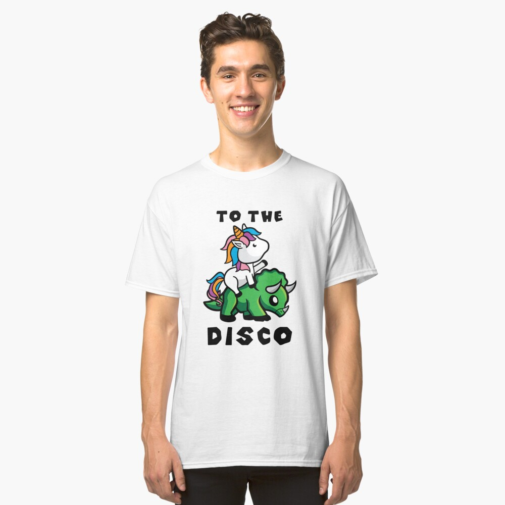 'To The Disco Unicorn' Cool Unicorn Riding Triceratops  Classic T-Shirt Front