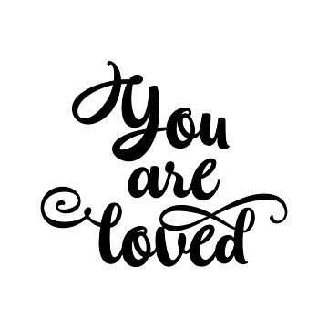 Inspirational Quote - You are loved by IN3PIRED