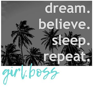 GIRLBOSS TEES - DREAM BELIEVE MONOCHROME BLUE TEE by VintageEmpire