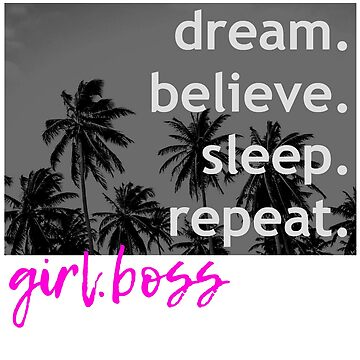 GIRLBOSS DREAM BELIEVE MONOCHROME PINK TEE by VintageEmpire