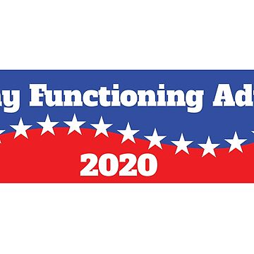 Any Functioning Adult 2020 by Schwaz