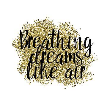 Breathing dreams like air by peggieprints