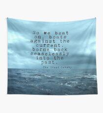 Also schlagen wir weiter - Gatsby Zitat auf dem dunklen Ozean Wandbehang