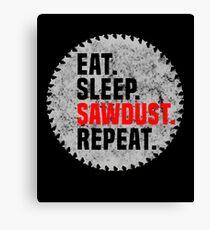 Lustige Holzarbeit-Tischler-T-Shirts - essen Sie Schlaf-Sägemehl-Wiederholung Leinwanddruck