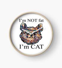 Im Not Fat Im Cat Clock