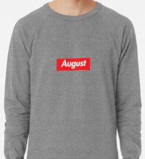 Hello My Name Is August Name Tag Lightweight Sweatshirt