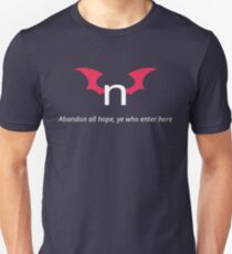 """Abandon all hope, ye who enter here"" - nhentai Unisex T-Shirt"