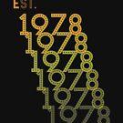 Est. 1978 Birthday Shirt by MNK78