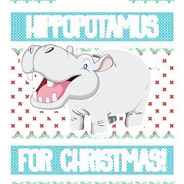 I Want A Hippopotamus For Christmas by FairOaksDesigns