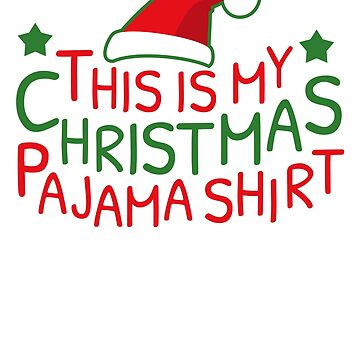 This Is My Christmas Pajama Cute PJ Santa Hat by BUBLTEES