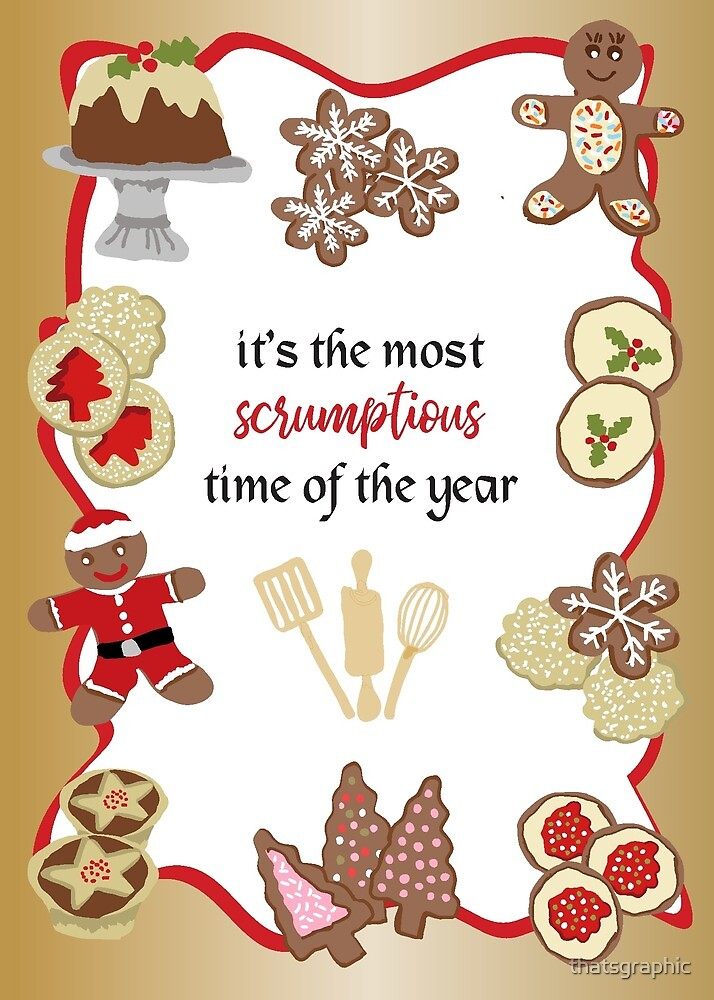 It's the most scrumptious time of the year by thatsgraphic