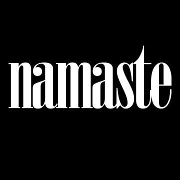 Namaste by wordznart