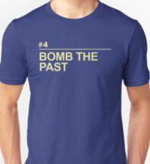 BOMB THE PAST Unisex T-Shirt