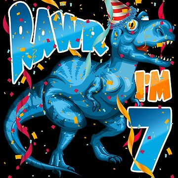Tyrannosaurus Rex 7thBirthday Shirt for Kids - Dinosaur RAWR I'm 7 by proeinstein