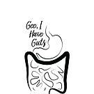 Gee, I Have Guts by Adrianna Allen
