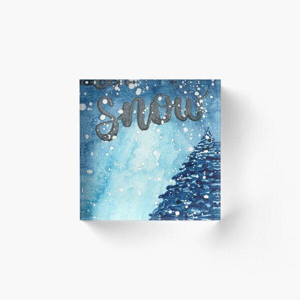 Original Watercolor Let It Snow Painting Acrylic Block