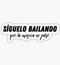 Síguelo Bailando Sticker