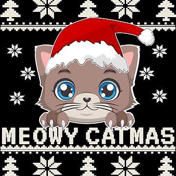 Meowy Catmas Christmas Sweater - Funny Meow Cats Shirt Cute kitten as a gift idea by MrTStyle