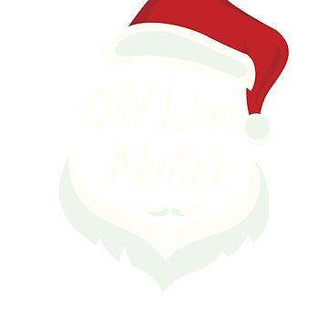 Old Lives Matter Elderly Santa Christmas Gift by SONICYI