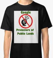 4Q T-Shirt . Style T5 Google Protectors of Public Lands Classic T-Shirt