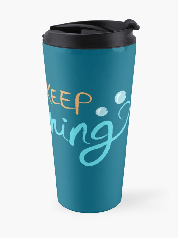 Alternate view of Just Keep Swimming Travel Mug