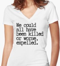 Could have been expelled! Women's Fitted V-Neck T-Shirt