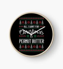 All I Want For Christmas Is Peanut Butter Ugly Christmas Sweater Clock