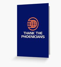 Thank the Phoenicians! Greeting Card