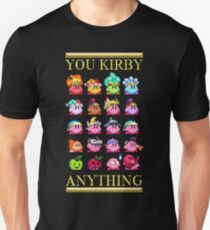 You Kirby Anything T-Shirt
