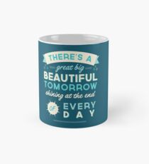 Beautiful Tomorrow Mug