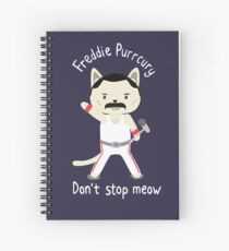 Don't Stop Meow!  Cute Freddie Cat Spiral Notebook