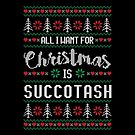 All I Want For Christmas Is Succotash Ugly Christmas Sweater by wantneedlove