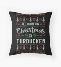 All I Want For Christmas Is Turducken Ugly Christmas Sweater Throw Pillow
