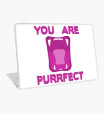 You Are Purrfect Laptop Skin