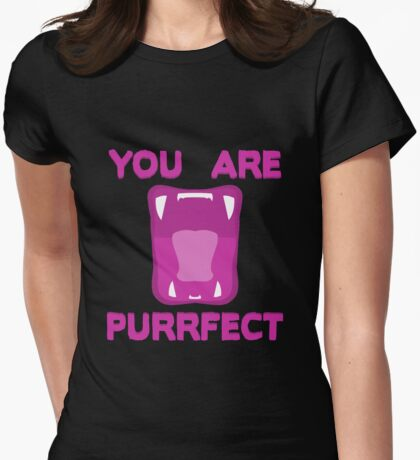 You Are Purrfect T-Shirt