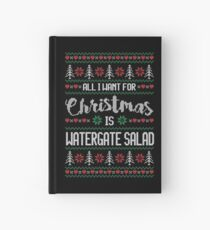 All I Want For Christmas Is Watergate Salad Ugly Christmas Sweater Hardcover Journal