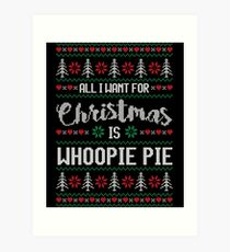 All I Want For Christmas Is Whoopie Pie Ugly Christmas Sweater Art Print