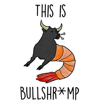 This Is Bullshr*mp by jackbattle6