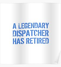 funny dispatcher posters redbubble
