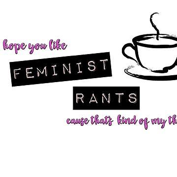 Feminist Rants by girldani