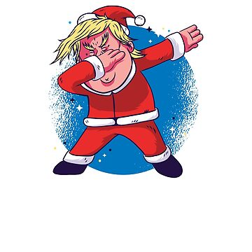 Dabbing Trump Santa, Make Christmas Great Again by LemonGroves