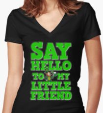 Say Hello to My Friend St. Patrick's Day Funny Gift Women's Fitted V-Neck T-Shirt