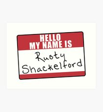 King of the Hill, Hello My Name is Rusty Shakelford. Funny Art Print