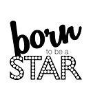 Born to be a Star by Namoh
